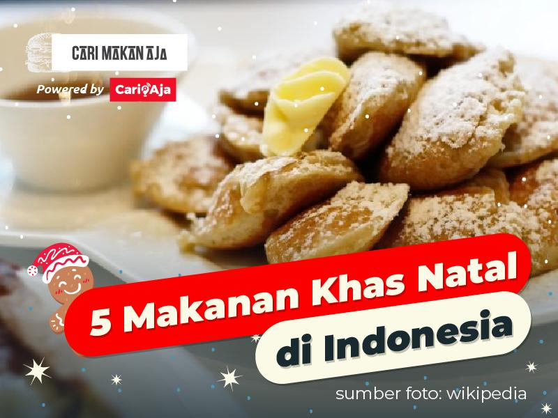 5 Makanan Khas Natal yang Ada di Indonesia, Ada Dari Kotamu?